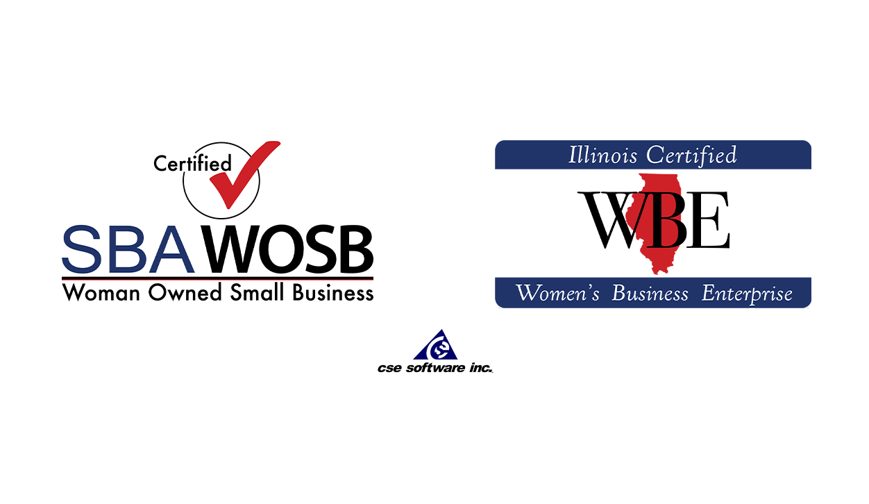 CSE SOFTWARE® INC. NOW ILLINOIS CERTIFIED WOMEN OWNED SMALL BUSINESS